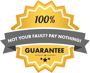 Not your fault? Pay Nothing! 100% Guarantee